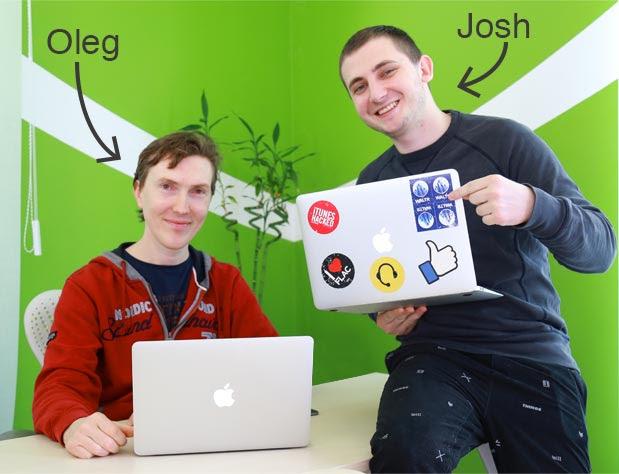 Josh & Oleg