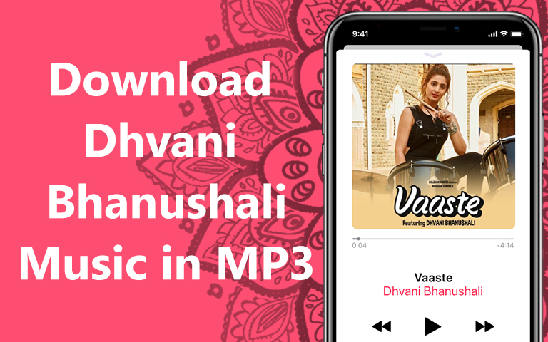 How to download Dhvani Bhanushali music in MP3 from YouTube